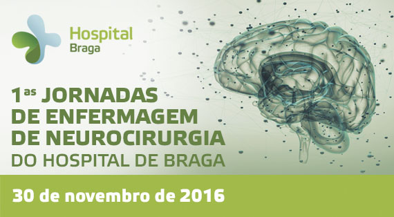 hospital-de-braga-1as Jornadas de Enfermagem de Neurocirurgia do Hospital de Braga