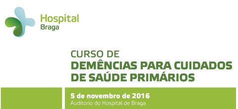 hospital-de-braga-Curso de Demências para Cuidados de Saúde Primários