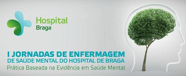 hospital-de-braga-I Jornadas de Enfermagem de Saúde Mental do Hospital de Braga
