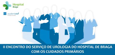 hospital-de-braga-II Encontro do Serviço de Urologia do Hospital de Braga com os Cuidados Primários