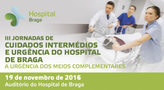 hospital-de-braga-III Jornadas de Cuidados Intermédios e Urgência do Hospital de Braga