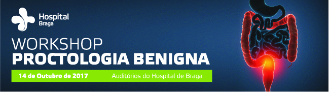 hospital-de-braga-Workshop de Proctologia Benigna
