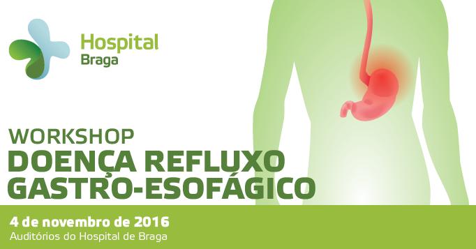 hospital-de-braga-Workshop Doença Refluxo Gastro-Esofágico